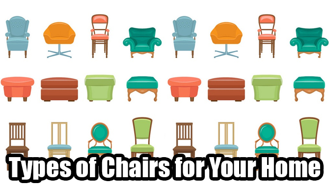 Types of Chairs for Your Home